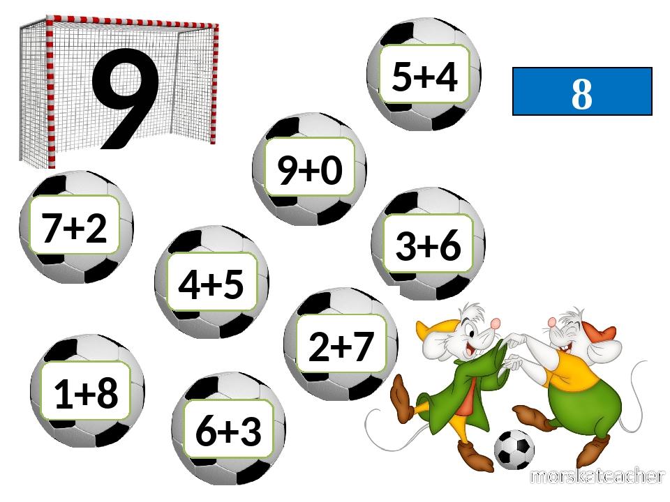 8 9 7+2 6+3 3+6 4+5 9+0 1+8 2+7 5+4