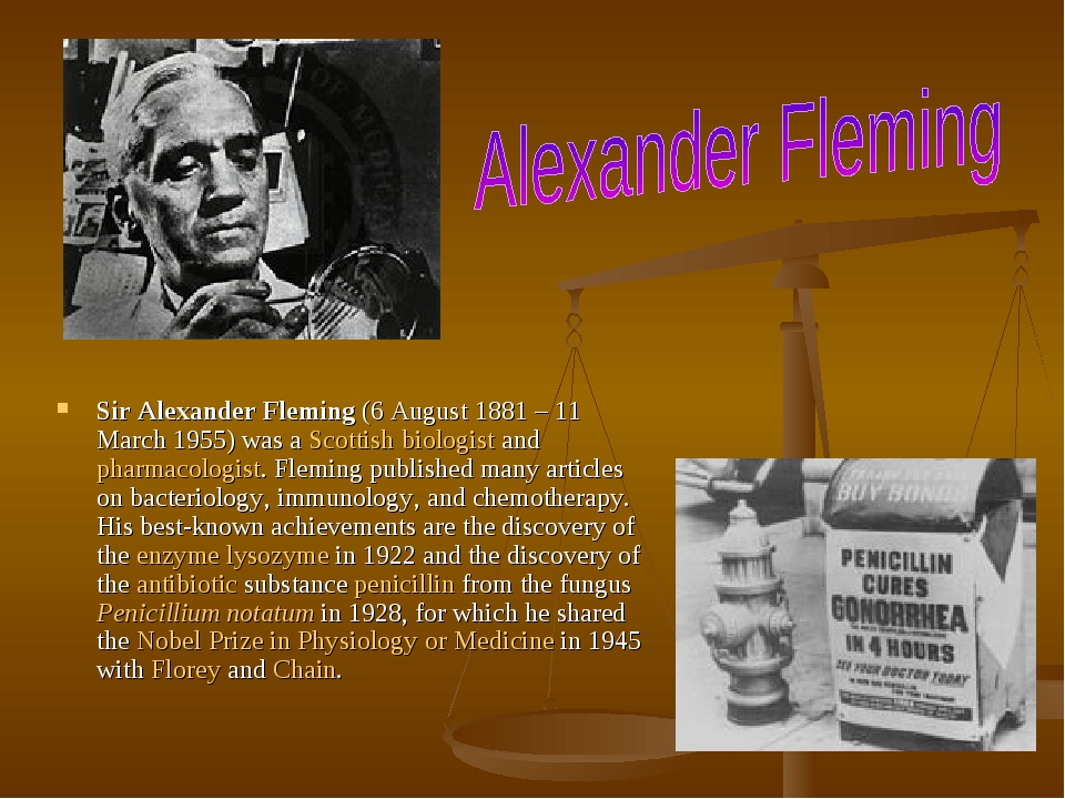 Sir Alexander Fleming (6 August 1881 – 11 March 1955) was a Scottish biologist and pharmacologist. Fleming published many articles on bacteriology,...