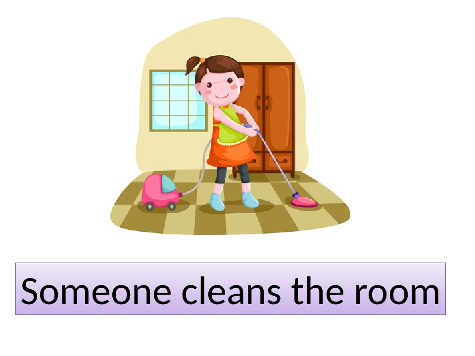 Someone cleans the room