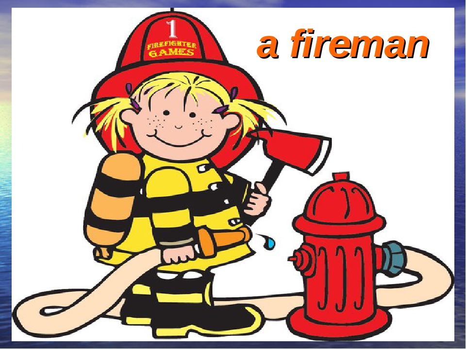 a fireman