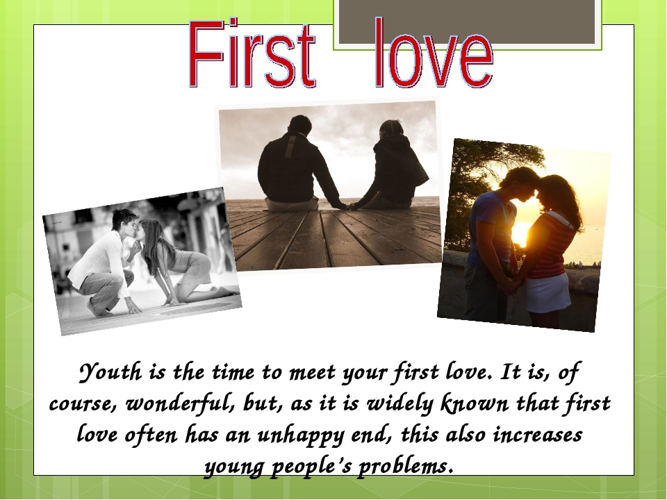 Youth is the time to meet your first love. It is, of course, wonderful, but, as it is widely known that first love often has an unhappy end, this a...