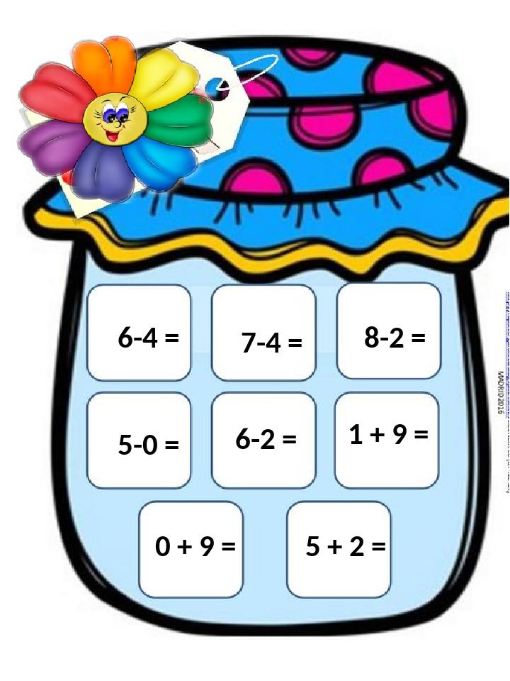 7-4 = 6-4 = 8-2 = 5-0 = 6-2 = 1 + 9 = 0 + 9 = 5 + 2 =