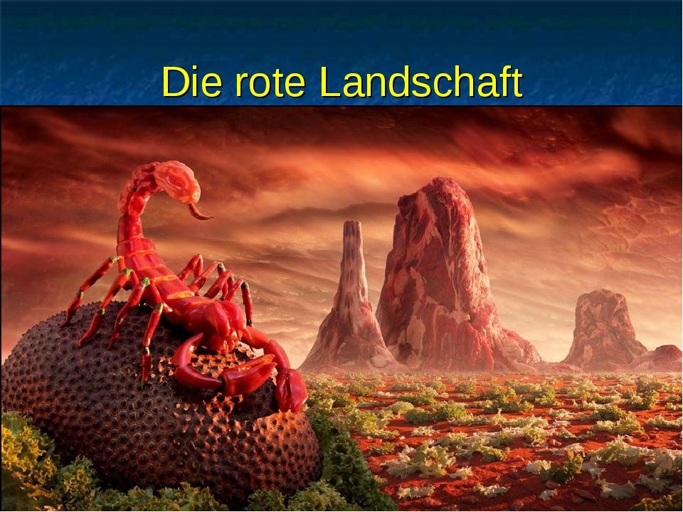Die rote Landschaft