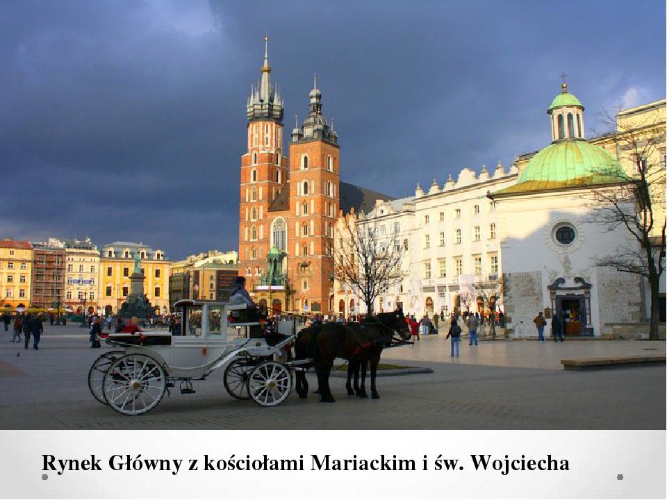 Rynek Główny z kościołami Mariackim i św. Wojciecha