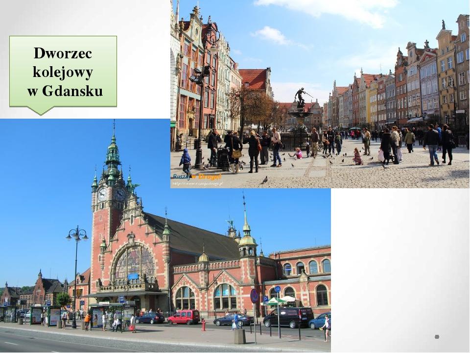 Dworzec kolejowy w Gdansku